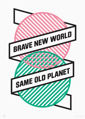 """""""Brave New World, Same Old Planet"""" by James Joyce. 3 Colour Screen print. Edition of 40 Signed and Numbered. #art"""