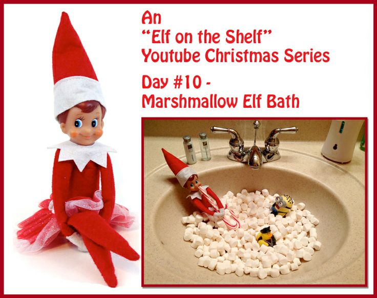 A YOUTUBE SERIES: Elf On The Shelf Christmas Series - Marshmallow Elf Bath- Day #10