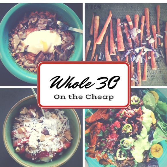WHOLE 30 on the cheap