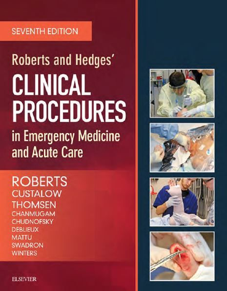 Roberts and Hedges' Clinical Procedures in Emergency Medicine and Acute Care - 7th edition --- mebooksfree.com (password)
