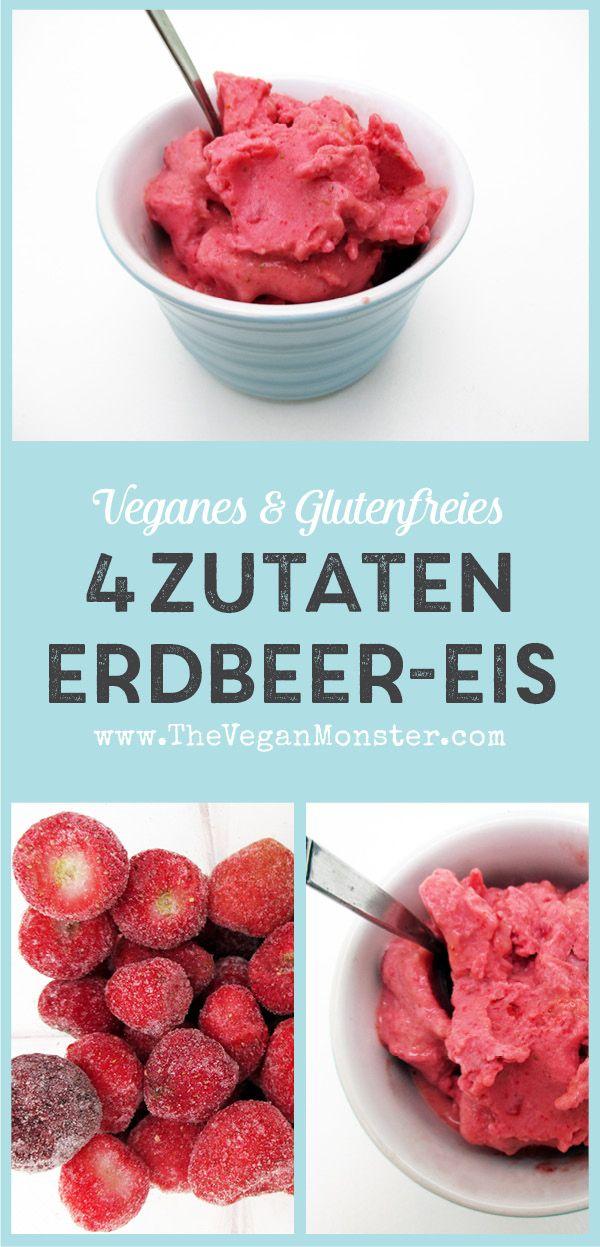 Super Einfaches 4 Zutaten Erdbeereis (Vegan, Glutenfrei)