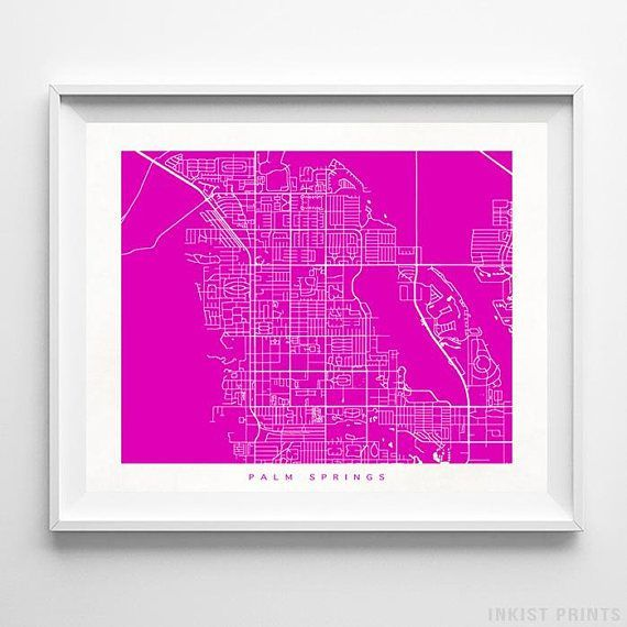 Palm Springs, California Street Map Wall Art Poster - 70 Color Options - Prices from $9.95 - Click Photo for Details - #streetmap #map #homedecor #wallart #PalmSprings #California