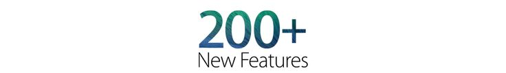 200+ New Features