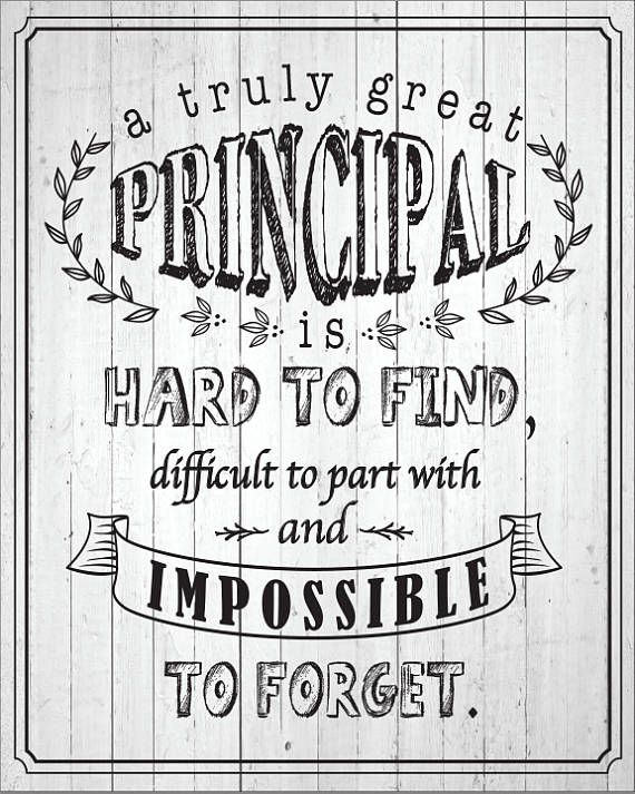 A Truly Great Principal Is Hard To Find The Best Principal