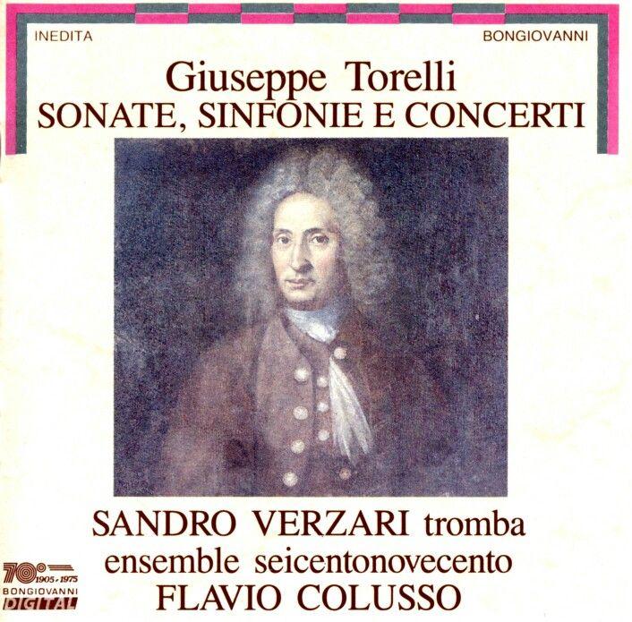 Giuseppe  Torelli  :  Sonata, Sinfonie  E  Concerti