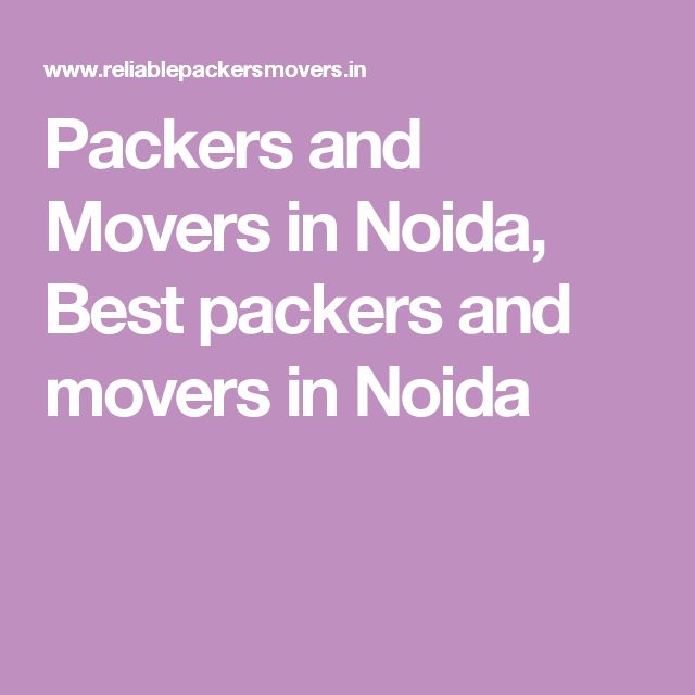 Packers and Movers in Noida, Best packers and movers in Noida