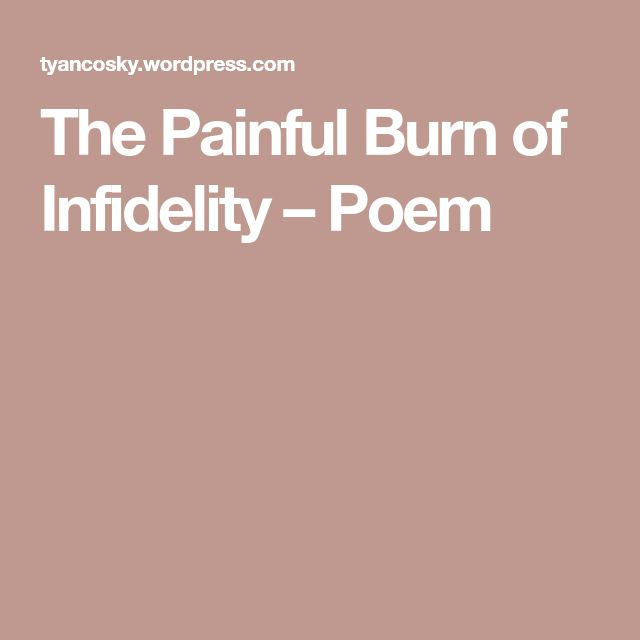 The Painful Burn of Infidelity – Poem