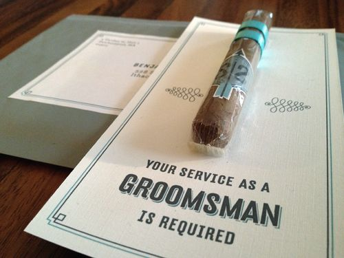 for the men: Groomsmen Idea, Groomsman Gifts, Cute Idea, Being My Groomsman, Cuban Cigars, The Bride, Bachelor Party, Groomsman Invitations, Groomsmen Invitations