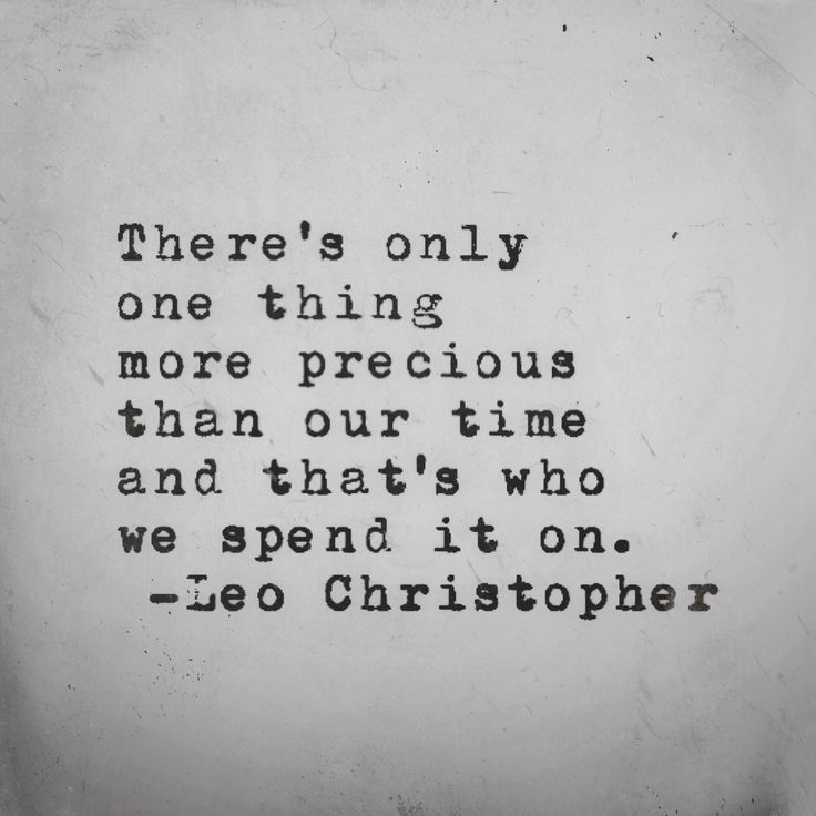 17 Best Making Time Quotes on Pinterest | Make time quotes, True ...