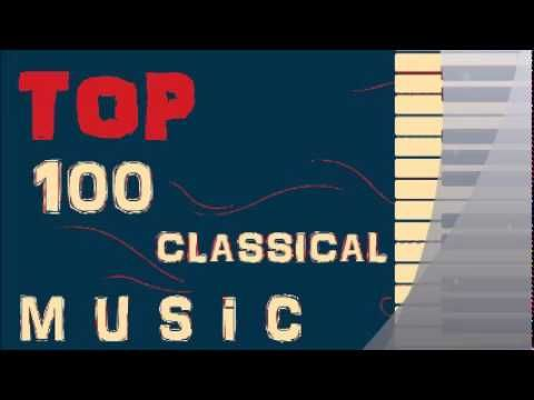 ★★★★★ Top 100 Classical Music ★★★★★ ( 10 Hours with the best classical masterpieces ) - YouTube