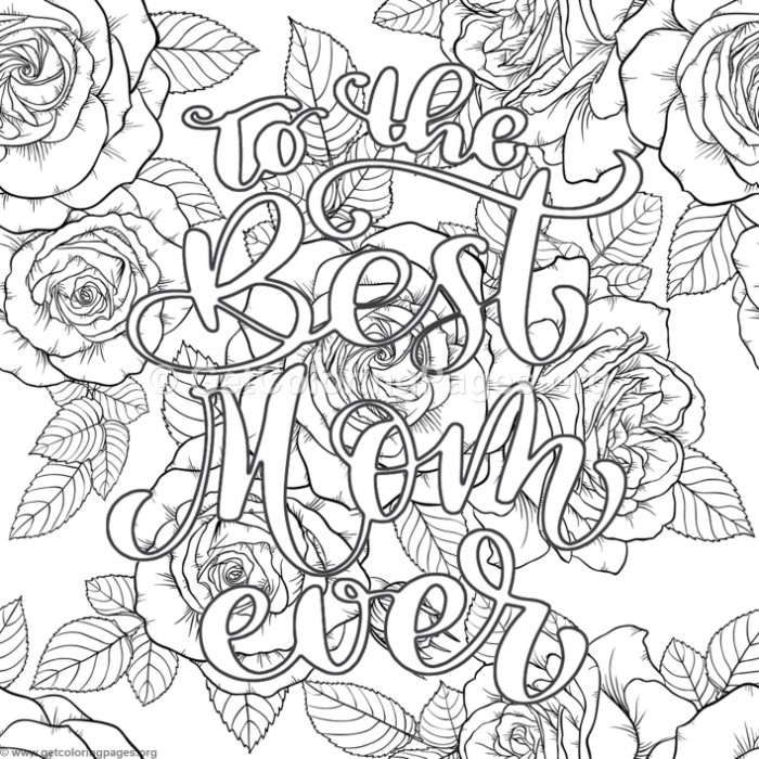 Free Download To The Best Mom Ever Coloring Pages Coloring