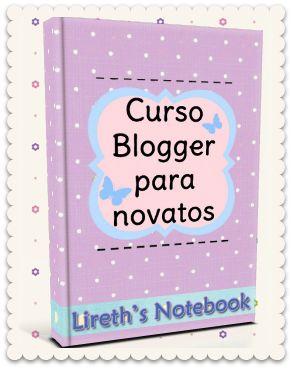 ❀Lireth❀❀ Curso blogger para novatos ❀