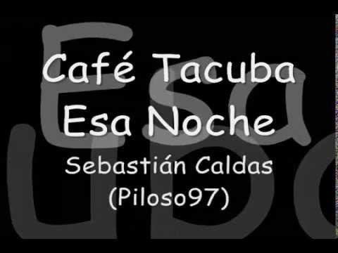 Café Tacuba-Esa Noche-Letra - YouTube