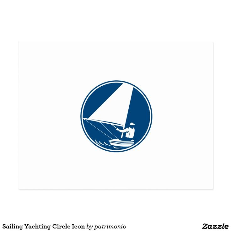 Sailing Yachting Circle Icon Postcard. Icon illustration of a man in a sail boat sailing yachting viewed from rear set inside circle on isolated background done in retro style. #sailing #olympics #sports #summergames #rio2016 #olympics2016
