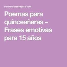 Poemas para quinceañeras – Frases emotivas para 15 años