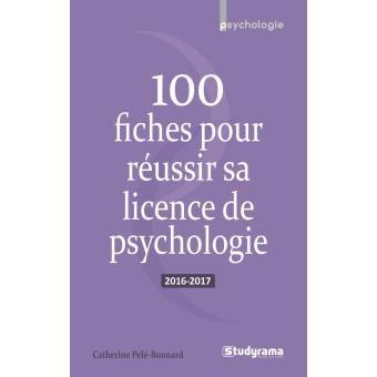 100 fiches pour réussir sa licence de psychologie