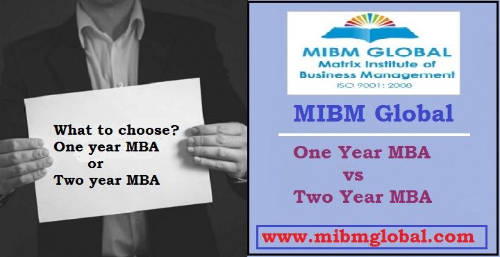 One Year Mba Or Two Years Mba Mba Online Mba Online Programs