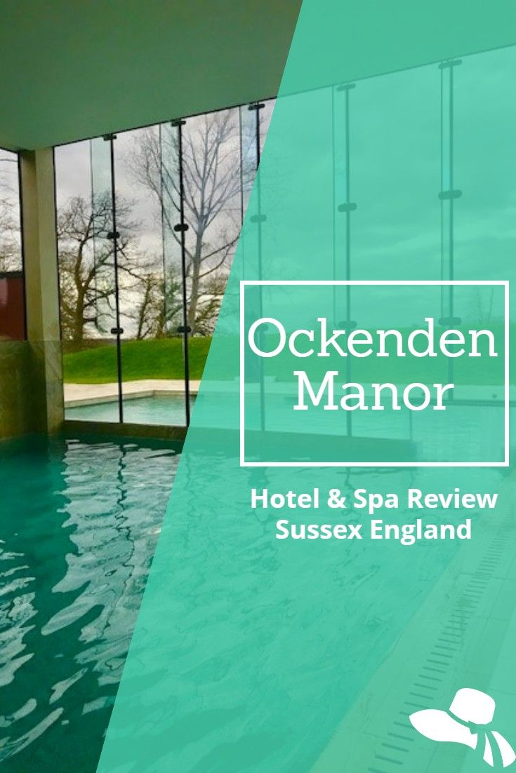 Looking for an English spa break? Here is my review of Ockenden Manor Spa & Hotel - a quintessentially English getaway in lovely Sussex - less than an hour from London #ockendenmanorspa#ockendenmanorhotel&spa#ockendenmanor#ockendenmanorhotel