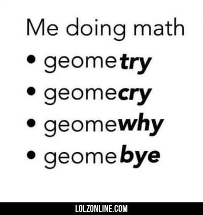 Me When I Do Math... #lol #haha #funny