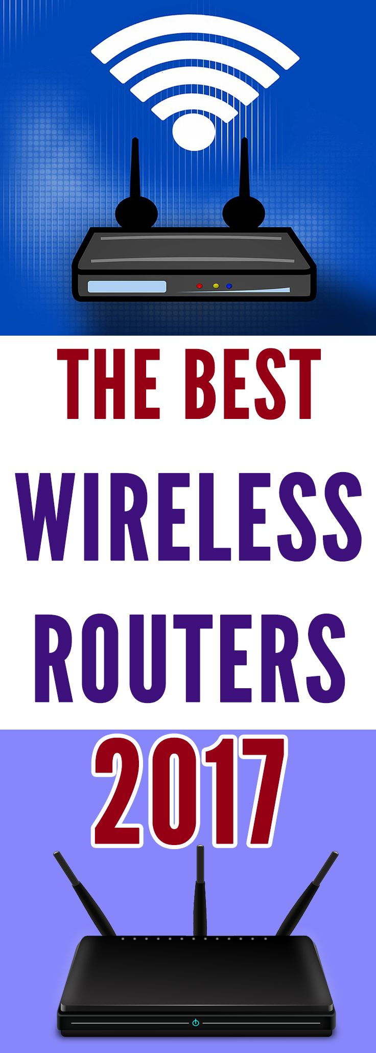 Best Wireless Routers 2017 – The Buyer's Guide And Reviews