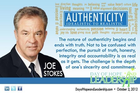 """""""The nature of authenticity begins and ends with the truth. Not to be confused with perfection, the pursuit of truth, honesty, integrity, and accountability us as real as it gets. The challenge is the depth of one's sincerity and commitment"""" - Joe Stokes"""