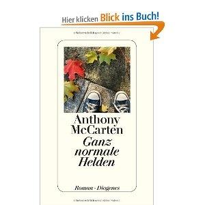 Ganz normale Helden: Amazon.de: Anthony McCarten, Manfred Allié, Gabriele Kempf-Allié: Bücher