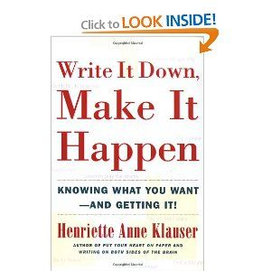 Write It Down, Make It Happen: Knowing What You Want And Getting It {I skimmed a few of the chapters as they seemed redundant.}