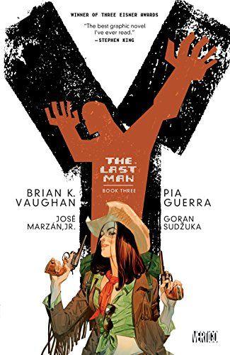 Y: The Last Man Book Three by Brian K. Vaughan