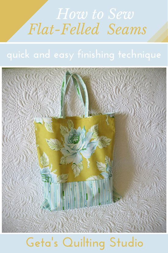 How to Sew a Flat-Felled Seam /Geta's Quilting Studio