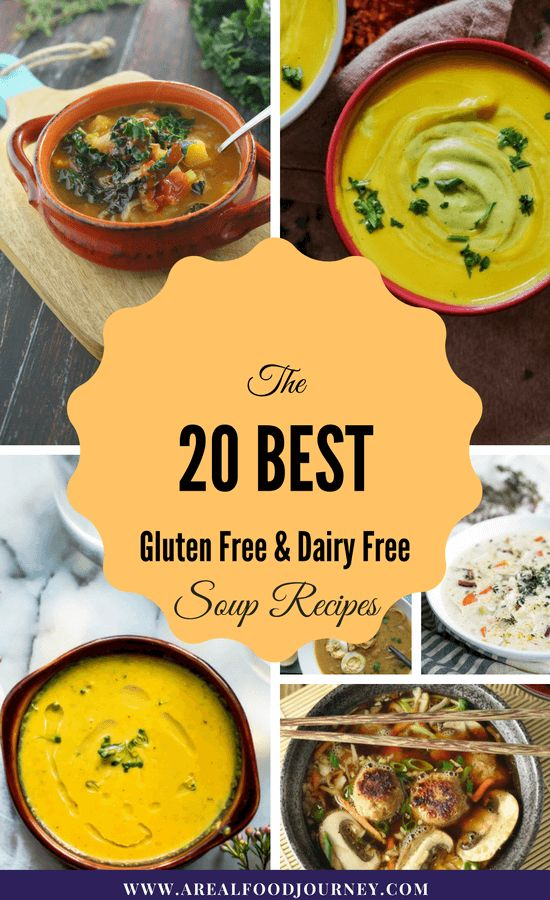 Gluten Free Dairy free soups, that you will love! You won't miss anything if you need to cook gluten free and dairy free recipes!
