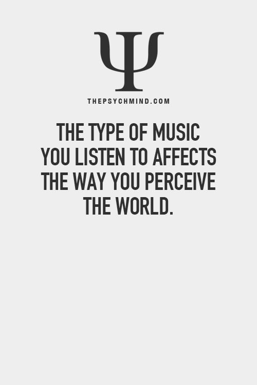 How you perceive what love is, how you respond to different circumstances and relationships are a reflection of the music you listen too.