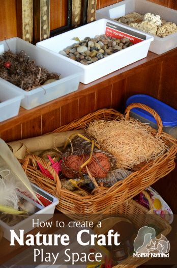 How to Create a Nature Craft Play Space.  Reggio Emilia, imaginative play