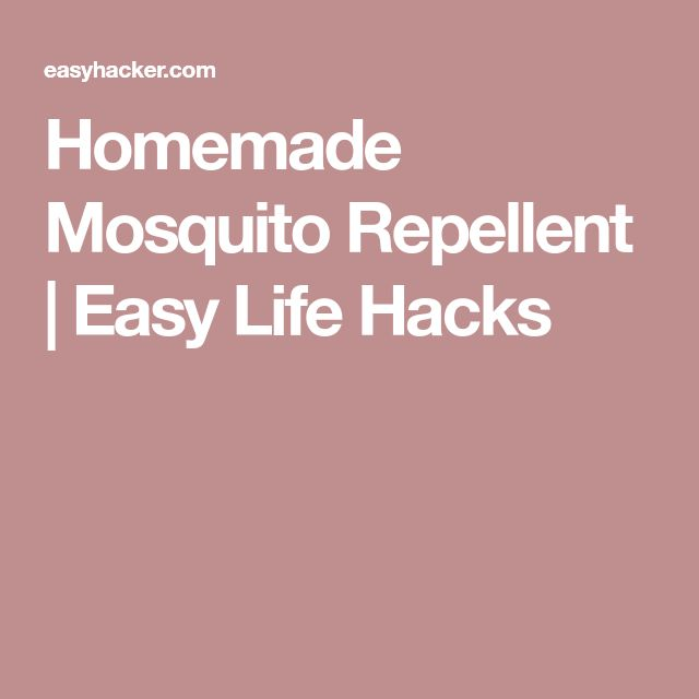 Homemade Mosquito Repellent | Easy Life Hacks