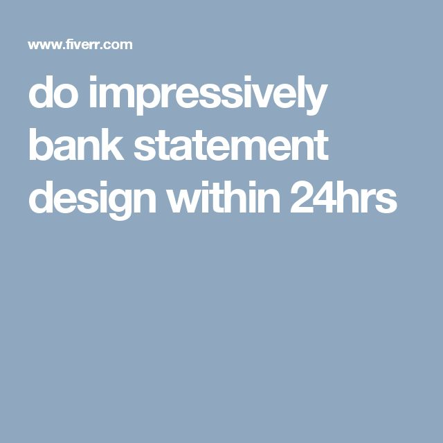 do impressively bank statement design within 24hrs