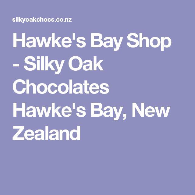 Hawke's Bay Shop - Silky Oak Chocolates Hawke's Bay, New Zealand