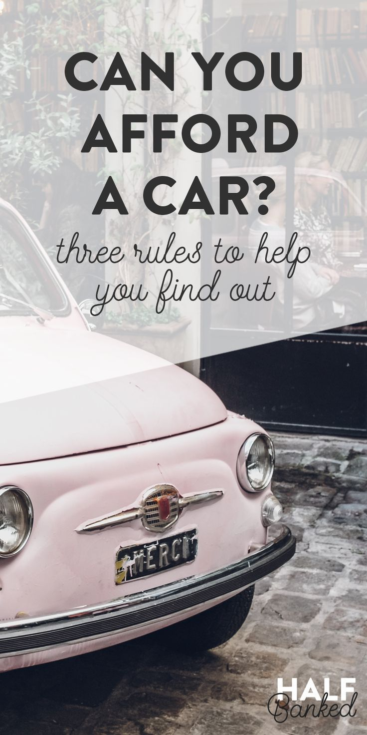 How Much Car Can You Afford Car Buying Tips Car Purchase Car