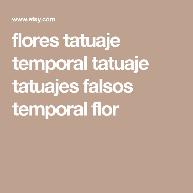 flores tatuaje temporal tatuaje tatuajes falsos temporal flor