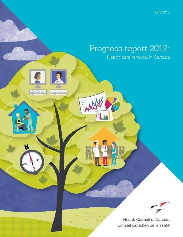 Progress Report 2012: Health care renewal in Canada