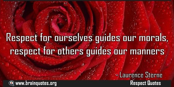 Respect for ourselves guides our morals respect for others guides our manners  Respect for ourselves guides our morals respect for others guides our manners  For more #brainquotes http://ift.tt/28SuTT3  The post Respect for ourselves guides our morals respect for others guides our manners appeared first on Brain Quotes.  http://ift.tt/2g6jL5o