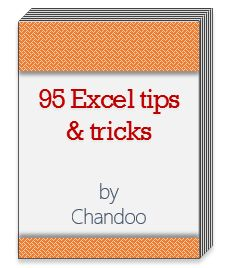 Here is a smart way to become awesome in Excel. Just signup for my FREE Excel tips newsletter. Every week you will receive an Excel tip, tutorial, template or example delivered to your inbox. What more, as a joining bonus, I am giving away a 25 page eBook containing 95 Excel tips & tricks. Please sign-up below: Your email address is safe with us. Our policies