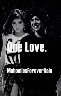 "Citește ""One Love. - Capitolul 21."" #wattpad #fanfiction"
