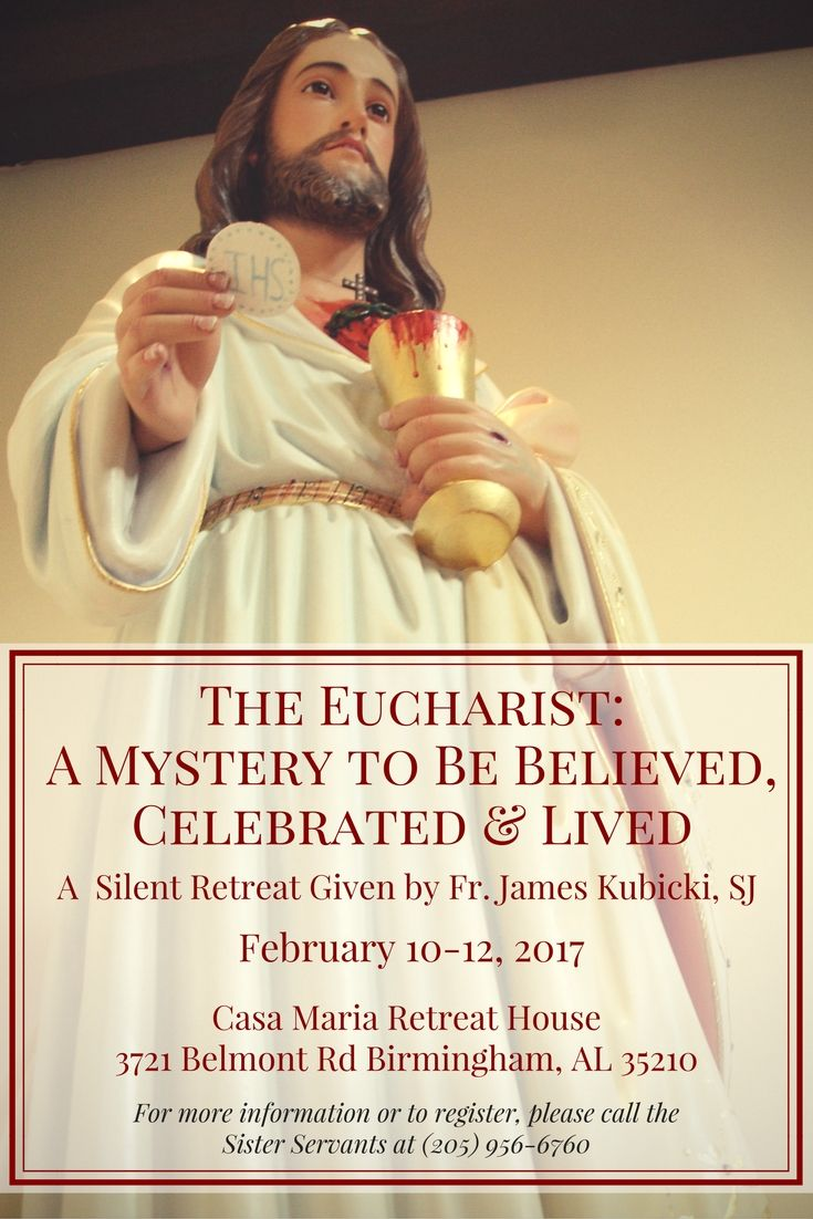 Fr. James Kubicki, SJ, of the @aposprayer will be returning to preach a silent retreat on The Eucharist: A Mystery to Be Believed, Celebrated & Lived. For more info or to register call the @sisterservants at (205) 956-6760.