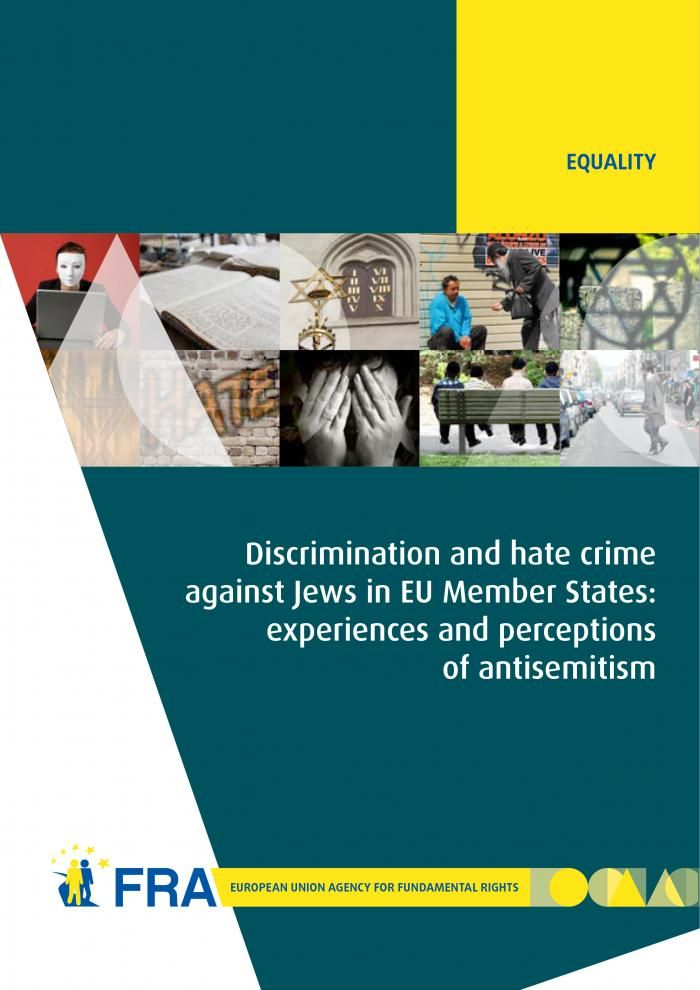 Discrimination and hate crime against Jews in EU Member States: experiences and perceptions of antisemitism   European Union Agency for Fundamental Rights