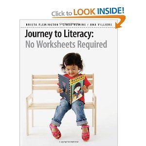 Today's addition to our resource library: Journey to Literacy: No Worksheets Required...call us if you would like to borrow!