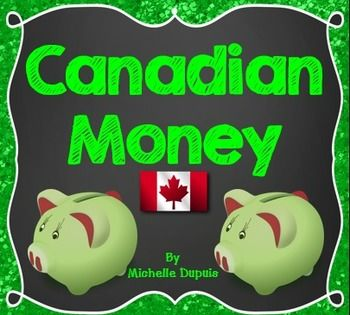 Canadian Money:  This resource contains everything you need to teach this concept. (printables, games, flash cards, manipulatives, etc.)