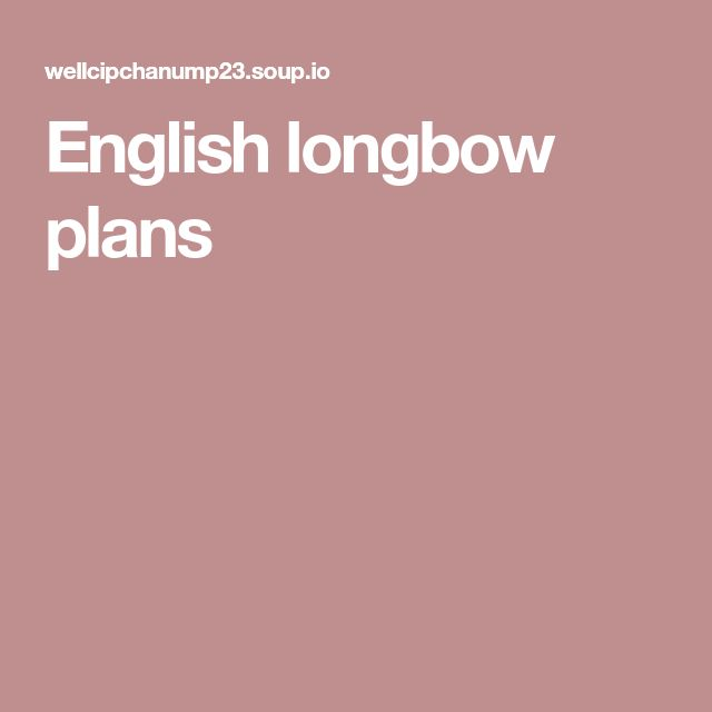 English longbow plans