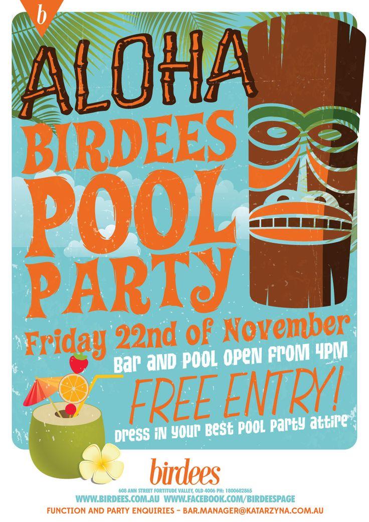 ALOHA BIRDEES POOL PARTY | NOVEMBER 22 #birdees #valley #pool #party #aloha #party #valleyfiesta
