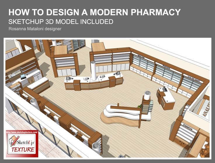 How to design a modern pharmacy Sketchup 3d model