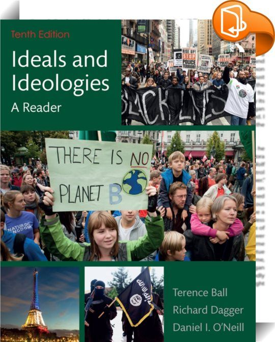 Ideals and Ideologies    ::  <P><EM>Ideals and Ideologies: A Reader</EM> is a comprehensive compilation of classic and original readings representing all of the major 'isms'. It offers students a generous sampling of key thinkers in different ideological traditions and places them in their historical and political contexts. Used on its own or with <I>Political Ideologies and the Democratic Ideal</I>, the title accounts for the different ways people use ideology and conveys the ongoing ...