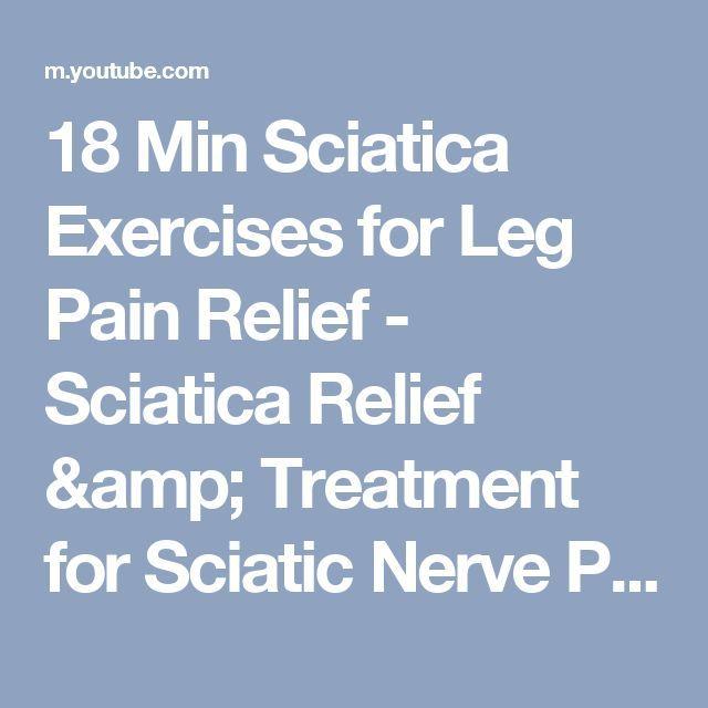 18 Min Sciatica Exercises for Leg Pain Relief  Sciatica Relief & Treatment